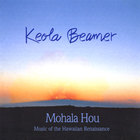 Keola Beamer - Mohala Hou - Music of the Hawaiian Renaissance