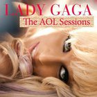 Lady GaGa - AOL Sessions