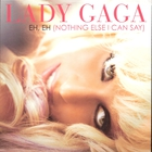 Lady GaGa - Eh, Eh (Nothing Else I Can Say) (CDM)