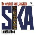 The Original Cool Jamaican Ska