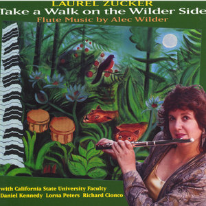 Take a Walk on the Wilder Side-Flute Music of Alec Wilder