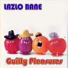 Lazlo Bane - Guilty Pleasures
