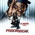 Lil Wayne - Prison Break