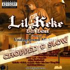 Lil' Keke - Undaground All-Stars Chopped And Slow