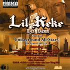Lil' Keke - Undaground All-Stars