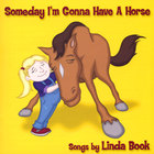 Linda Book - Someday I'm Gonna Have A Horse