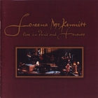Loreena McKennitt - Live In Paris And Toronto CD1
