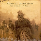Loreena McKennitt - The Mummers' Dance (CDS)