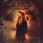 Loreena McKennitt - The Book Of Secrets (Remastered 2004)
