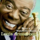 Louis Armstrong - What A Wonderful World (Remastered 2007)