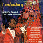 Louis Armstrong - Disney Songs The Satchmo Way (Vinyl)