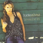 Lucie Silvas - Breathe In