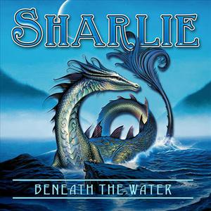 "Beneath the Water (From ""Sharlie"")"