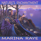 Marina Raye - Nature's Enchantment