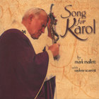 Mark Mallett - Song For Karol