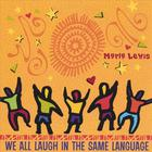 Marla Lewis - We All Laugh in the Same Language