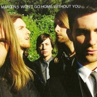 Maroon 5 - Won't Go Home Without You (MCD)