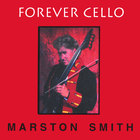 Marston Smith - Forever Cello