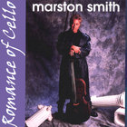 Marston Smith - Romance of Cello