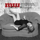 Martha Wainwright - I Know Youre Married But I've Got Feelings Too