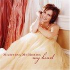 Martina McBride - My Heart