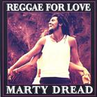 Marty Dread - Reggae For Love