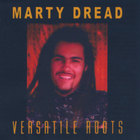 Marty Dread - Versatile Roots