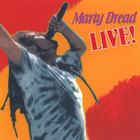 Marty Dread - Live!