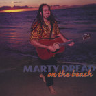 Marty Dread - On The Beach