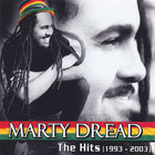 Marty Dread - The Hits (1993-2003)