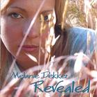 Melanie Dekker - Revealed