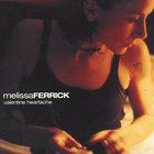 Melissa Ferrick - Valentine Heartache