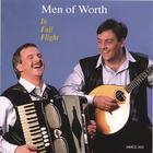 Men of Worth - In Full Flight