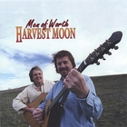 Men of Worth - Harvest Moon