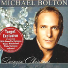 Michael Bolton - Swingin\' Christmas