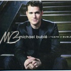 Michael Buble - A Taste Of Buble