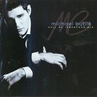 Michael Buble - Call Me Irresponsible