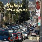 MICHAEL HAGGINS - Traffic