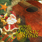 Michael McCabe - Acoustic Christmas