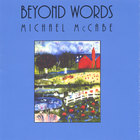 Michael McCabe - Beyond Words