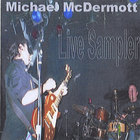 Michael McDermott - Live Sampler