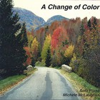 Michele McLaughlin - A Change of Color