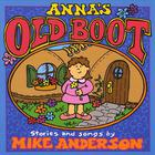 Mike Anderson - Anna's Old Boot