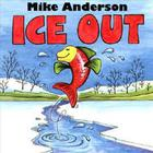 Mike Anderson - Ice Out