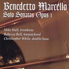 Mike Hall - Benedetto Marcello Solo Sonatas Opus 1