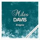 Miles Davis - Enigma (Remastered)