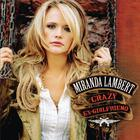 Miranda Lambert - Crazy Ex-Girlfriend