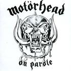 Motörhead - On Parole (Remastered)