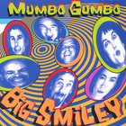 Mumbo Gumbo - Big Smiley