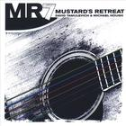 Mustard&#039;s Retreat - MR7